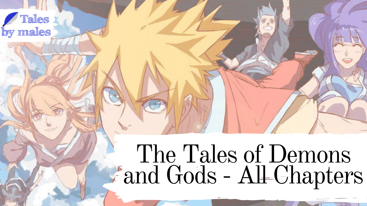 The Tales of Demons and Gods
