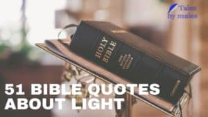 51 Best Bible Quotes about Light